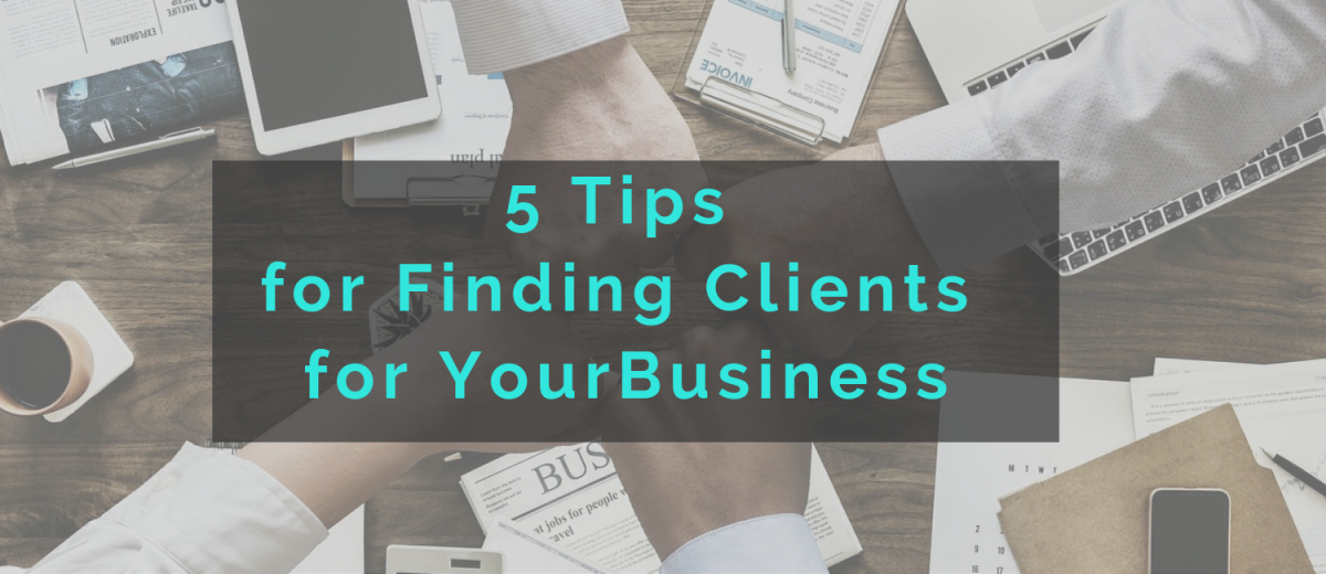 Tips on how to find clients